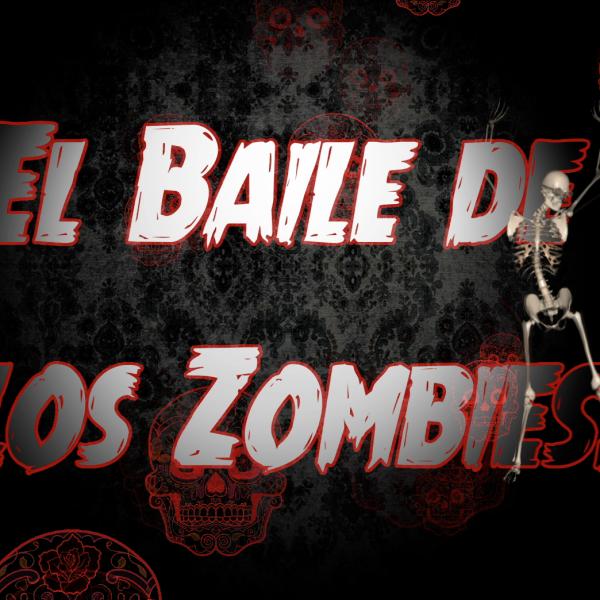 El Baile de los Zombies